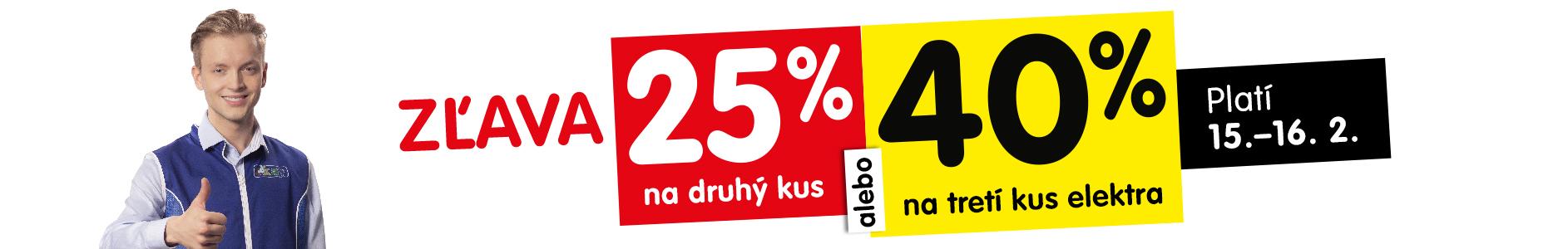25 % zlava na 2. kus alebo 40 % na tretí