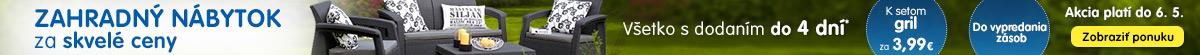 Záhradný nábytok za skvelé ceny + gril len za 3,99 €!