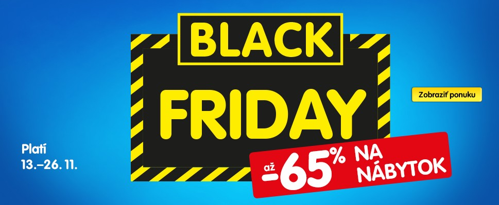 Využi Black Friday a skrášli si domov so zľavou až 65%!