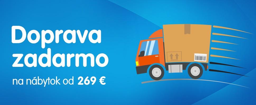 Doprava zadarmo na nábytok od 269 €!