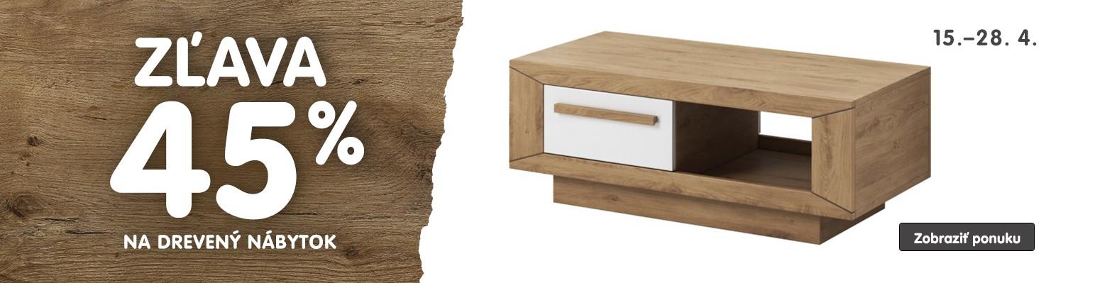 Zľava 45% na drevený nábytok